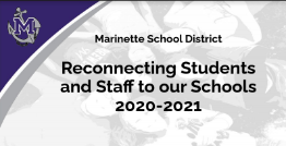 Reconnecting Students & Staff to our Schools 2020-2021